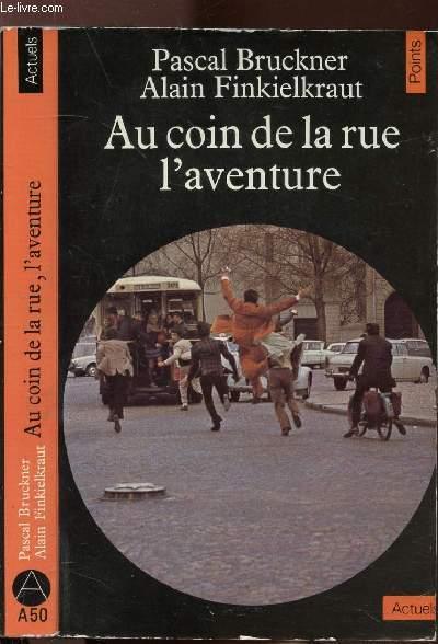 AU COIN DE LA RUE L'AVENTURE - COLLECTION POINTS ACTUELS N°A50