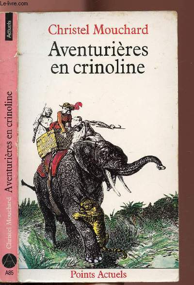 AVENTURIERES EN CRINOLINE - COLLECTION POINTS ACTUELS N°A85