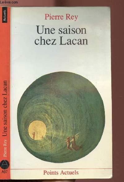 UNE SAISON CHEZ LACAN - COLLECTION POINTS ACTUELS N°A97