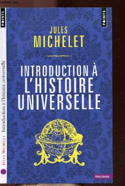 INTRODUCTION A L'HISTOIRE UNIVERSELLE - COLLECTION POINTS HISTOIRE