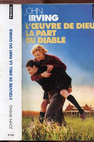L'OEUVRE DE DIEU, LA PART DU DIABLE - COLLECTION POINTS ROMAN N°P123