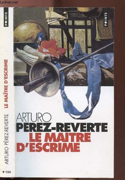 LE MAITRE D'ESCRIME - COLLECTION POINTS ROMAN N°P154