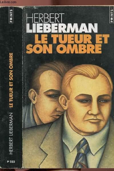 LE TUEUR ET SON OMBRE - COLLECTION POINTS POLICIER N°P223