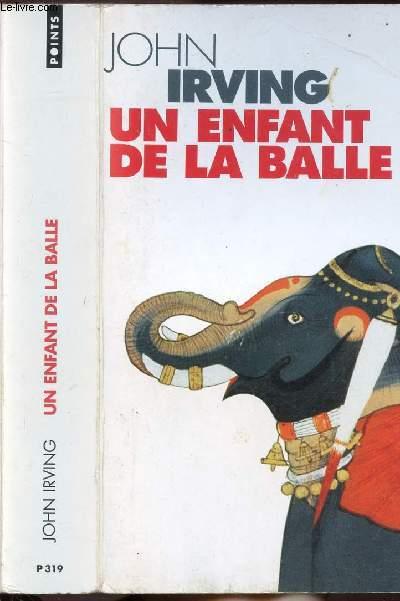 UN ENFANT DE LA BALLE - COLLECTION POINTS ROMAN N°P319