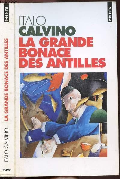 LA GRANDE BONACE ES ANTILLES - COLLECTION POINTS NOUVELLE N°P427