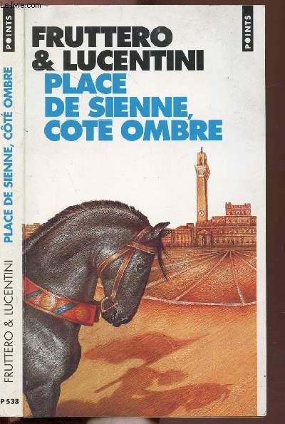 PLACE DE SIENNE COTE OMBRE - COLLECTION POINTS ROMAN N°P538