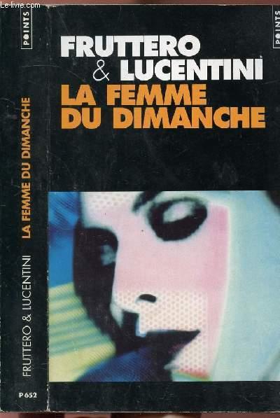 LA FEMME DU DIMANCHE - COLLECTION POINTS POLICIER N°P652