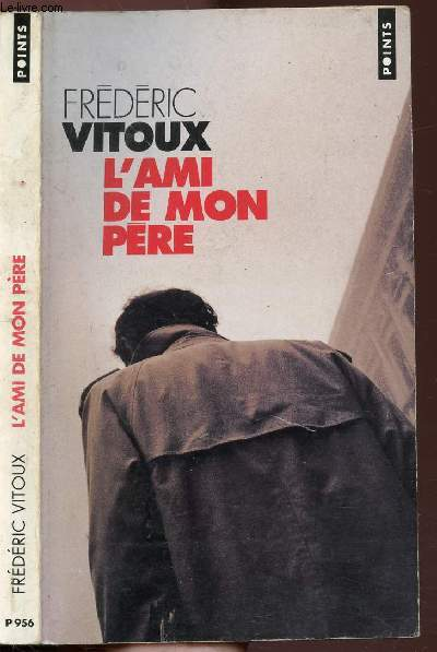 L'AMI E MON PERE - COLLECTION POINTS ROMAN N°P956