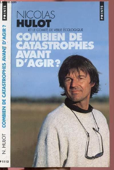 COMBIEN DE CATASTROPHES AVANT D'AGIR ? - COLLECTION POINTS N°P1112
