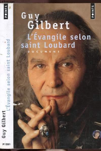 L'EVANGILE SELON SAINT LOUBARD - COLLECTION POINTS DOCUMENT  N°P1281