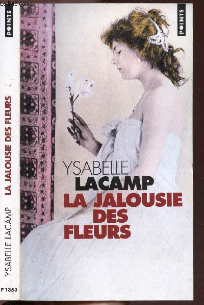 LA JALOUSIE DES FLEURS - COLLECTION POINTS ROMAN N°P1353