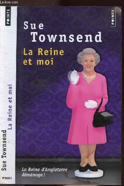 LA REINE ET MOI - COLLECTION POINTS ROMAN N°P2601