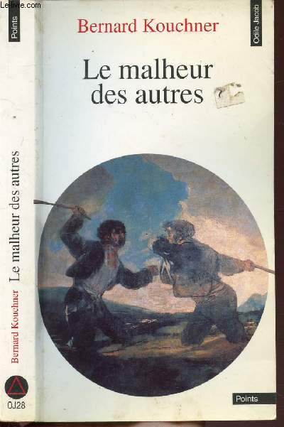 LE MALHEUR DES AUTRES - COLLECTION POINTS ODILE JACOB N°OJ28