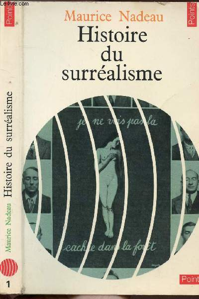 HISTOIRE DU SURREALISME - COLLECTION POINTS LITTERATURE N°1