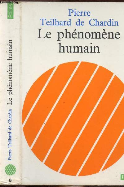 LE PHENOMENE HUMAIN - COLLECTION POINTS SCIENCES HUMAINES N°6