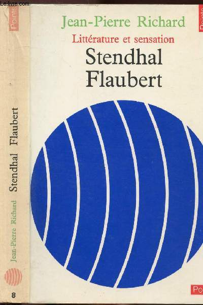 STENDHAL FLAUBERT- COLLECTION POINTS LITTERATURE ET SENSATION N°8