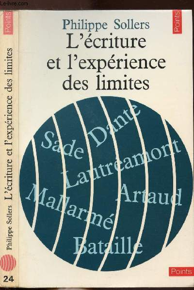 L'ECRITURE ET L'EXPERIENCE DES LIMITES - COLLECTION POINTS LITTERATURE N°24