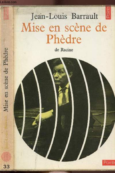 MISE EN SCENE DE PHEDRE - COLLECTION POINTS LITTERATURE N°33