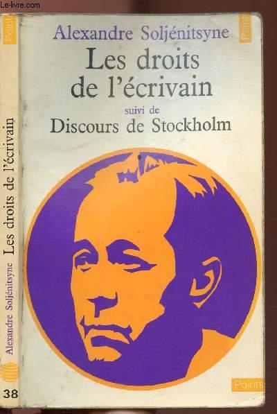 LES DROITS DE L'ECRIVAIN SUIVI DE DISCOURS DE STOCKHOLM  - COLLECTION POINTS CIVILISATION N°38