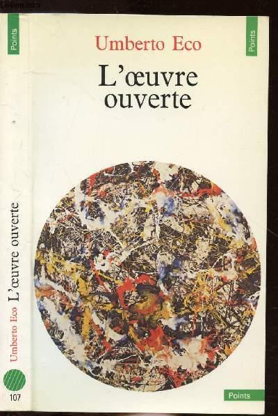 L'OEUVRE OUVERTE - COLLECTION POINTS ANTHROPOLOGIE SCIENCES HUMAINES N°107