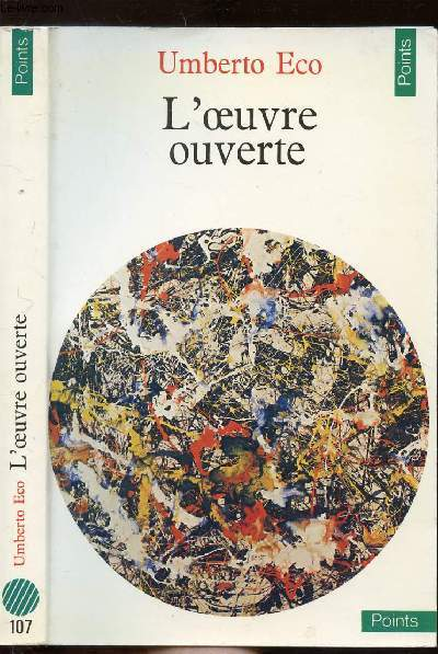 L'OEUVRE OUVERTE - COLLECTION POINTS SCIENCES HUMAINES N°107