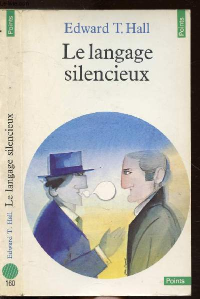 LE LANGAGE SILENCIEUX - COLLECTION POINTS ANTHROPOLOGIE SCIENCES HUMAINES  N°160