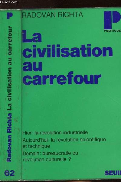 LA CIVILISATION AU CARREFOUR- COLLECTION POLITIQUE N°62