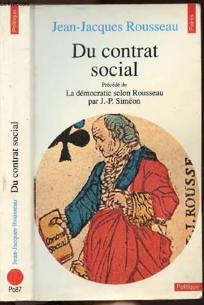 DU CONTRAT SOCIAL - COLLECTION POLITIQUE N°PO87