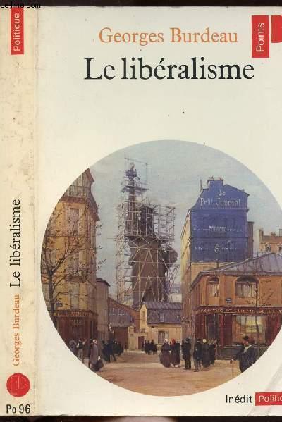 LE LIBERALISME- COLLECTION POLITIQUE N°PO96