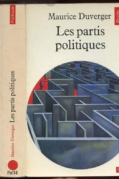LES PARTIS POLITIQUES - COLLECTION POLITIQUE N°PO114