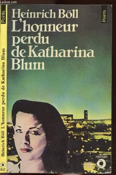 L'HONNEUR PERDU DE KATHARINA BLUM - COLLECTION POINTS N°R42