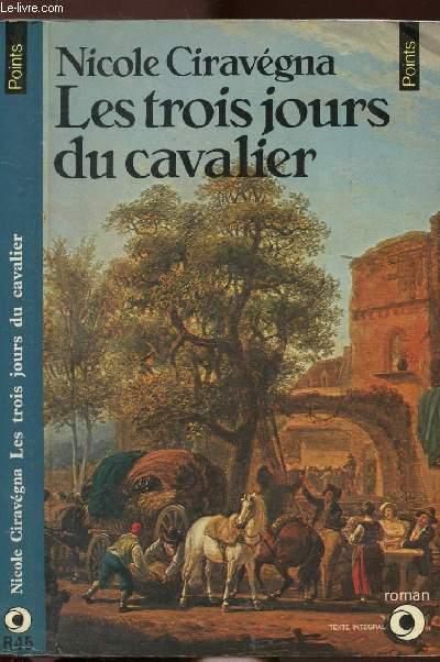 LES TROIS JOURS DU CAVALIER - COLLECTION POINTS N°R45