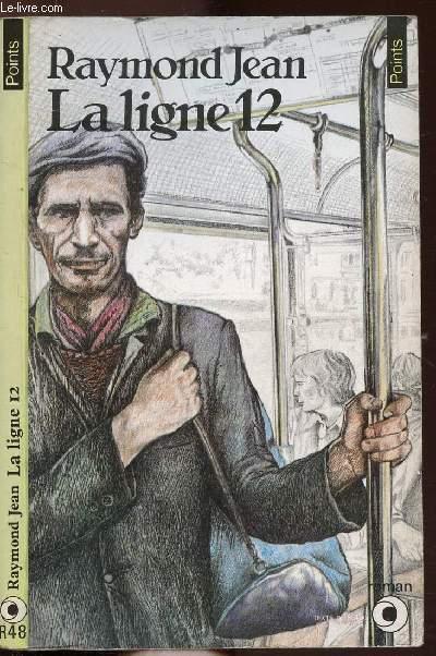 LA LIGNE 12 - COLLECTION POINTS N°R48