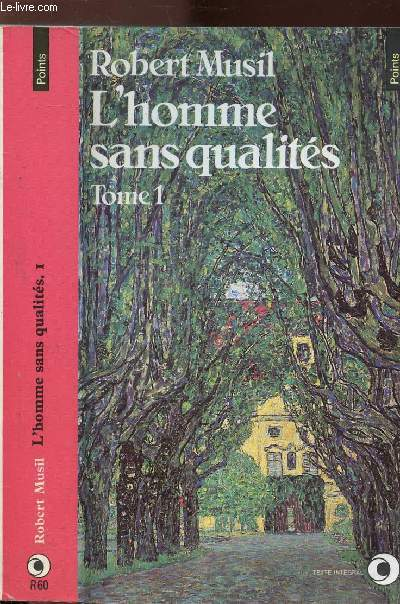 L'HOMME SANS QUALITES - TOME I - COLLECTION POINTS N°R60