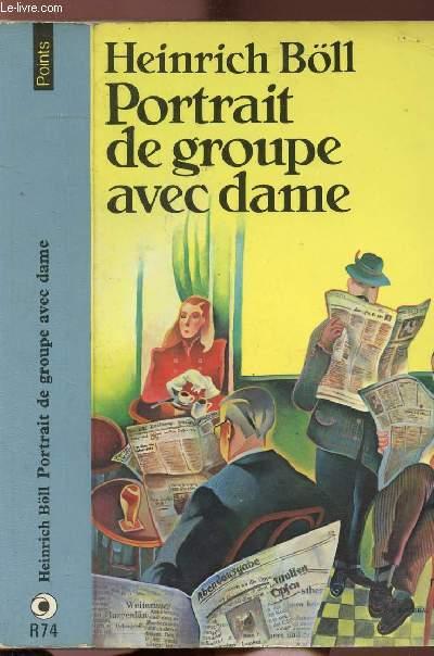 PORTRAIT DE GROUPE AVEC DAME - COLLECTION POINTS N°R74
