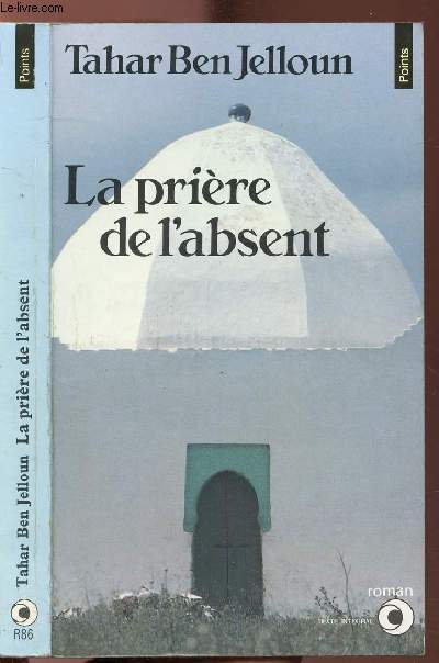 LA PRIERE DE L'ABSENT - COLLECTION POINTS N°R86