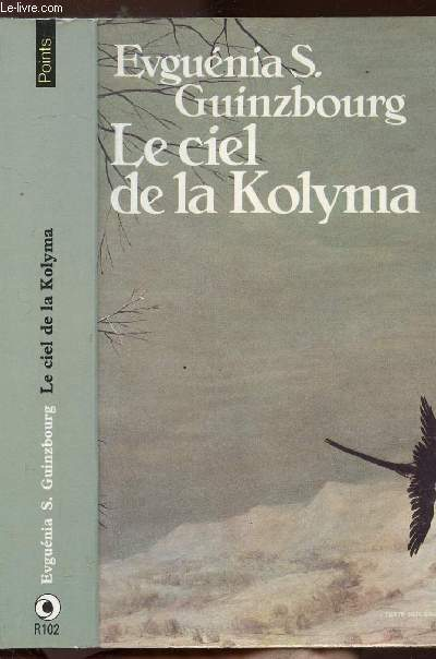 LE CIEL DE LA KOLYMA - TOME II - LE VERTIGE - COLLECTION POINTS N°R102