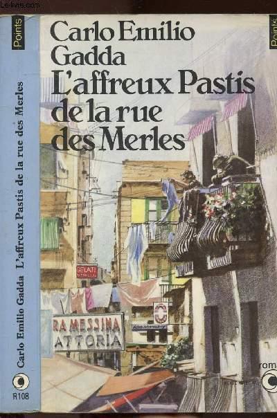 L'AFFREUX PASTIS DE LA RUE DES MERLES - COLLECTION POINTS N°R108