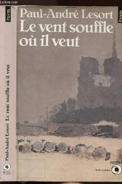 LE VENT SOUFFLE OU IL VEUT - COLLECTION POINTS N°R126