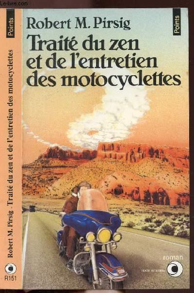TRAITE DU ZEN ET DE L'ENTRETIEN DES MOTOCYCLETTES - COLLECTION POINTS N°R151
