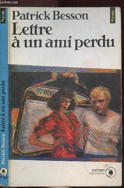 LETTRE A UN AMI PERDU - COLLECTION POINTS N°R166