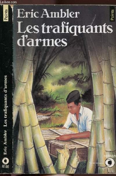 LES TRAFIQUANTS D'ARMES - COLLECTION POINTS N°R186