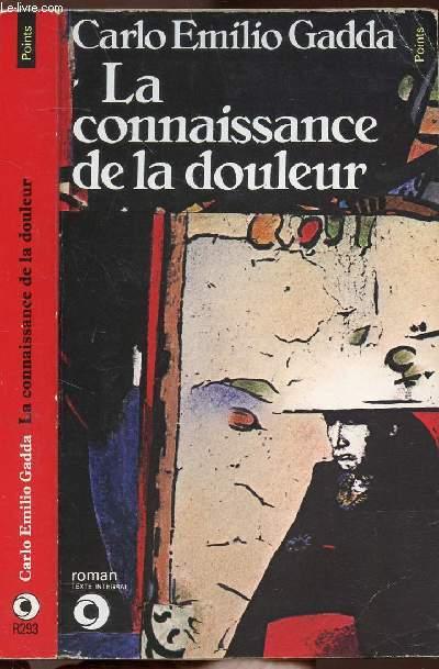 LA CONNAISSANCE DE LA DOULEUR - COLLECTION POINTS N°R293