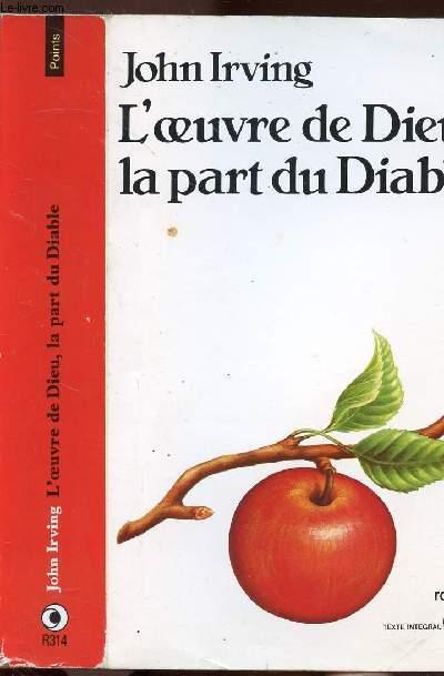 L'OEUVRE DE DIEU, LA PART DU DIABLE - COLLECTION POINTS N°R314
