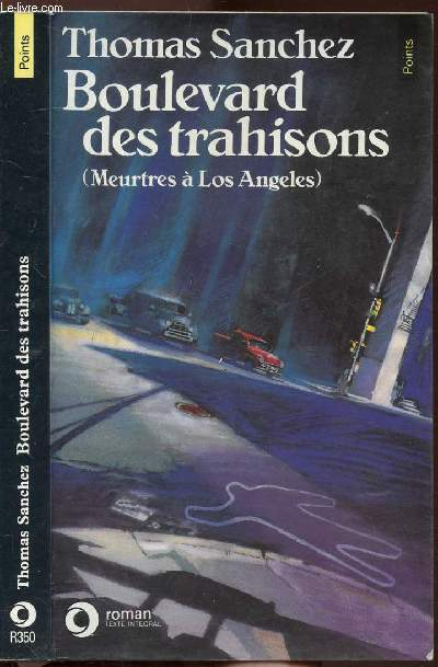 BOULEVARD DES TRAHISONS - MEURTRES A LOS ANGELES - COLLECTION POINTS N°R350