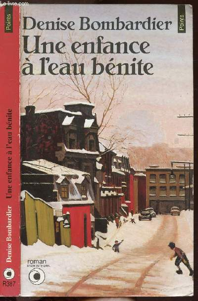 UNE ENFANCE A L'EAU BENITE - COLLECTION POINTS N°R387