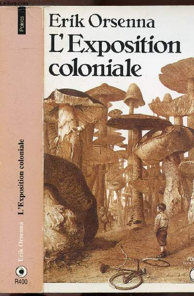 L'EXPOSITION COLONIALE - COLLECTION POINTS N°R400