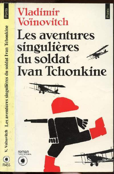 LES AVENTURES SINGULIERES DU SOLDAT IVAN TCHONKINE - COLLECTION POINTS N°R455