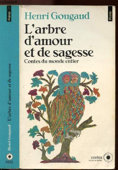L'ARBRE D'AMOUR ET DE SAGESSE  - CONTES DU MONDE ENTIER - COLLECTION POINTS N°R645
