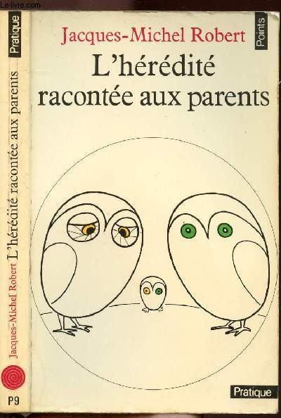 L'HEREDITE RACONTEE AUX PARENTS - COLLECTION POINTS N°P9